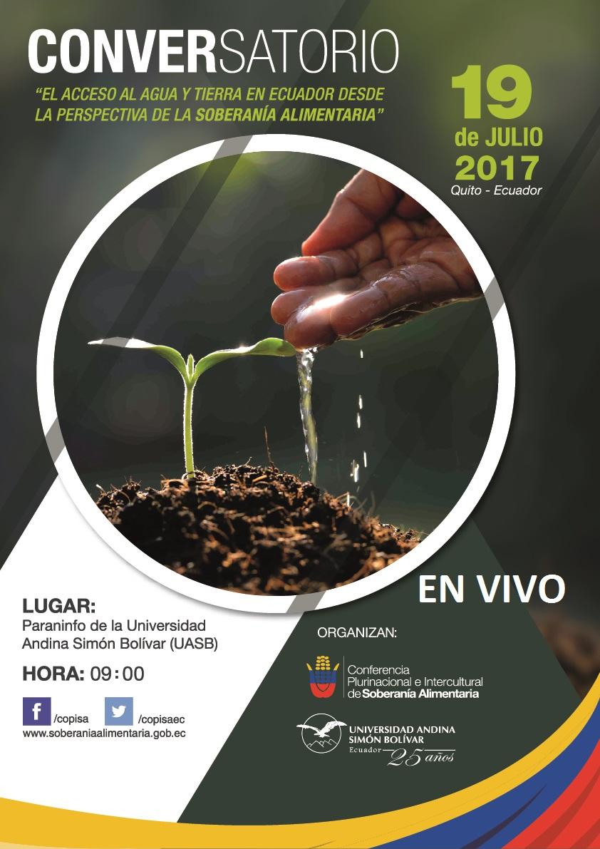 """Conversatorio: """"El Acceso al Agua y Tierra en Ecuador desde la perspectiva de la Soberanía Alimentaria"""" EN VIVO"""